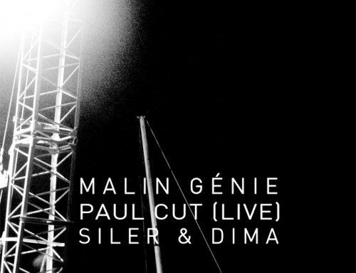 Malin Génie / Paul Cut (Live) / Siler & Dima @ Badaboum – 20th Feb 2016